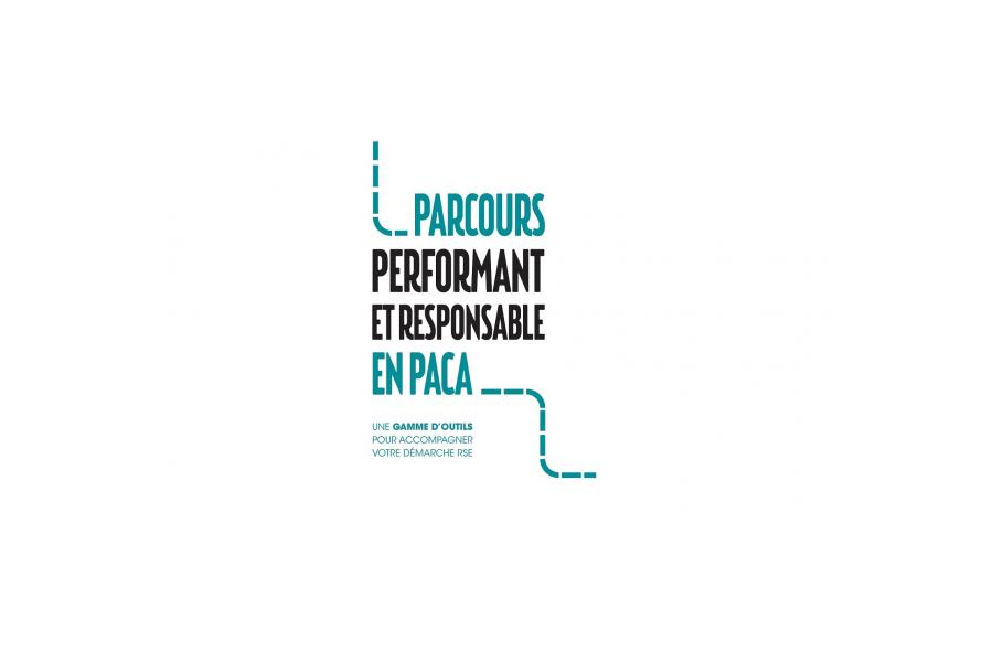 Le label « Performant et Responsable en PACA »